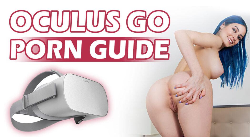 Guide du porno Oculus étape par étape pour chaque casque Oculus ! 2