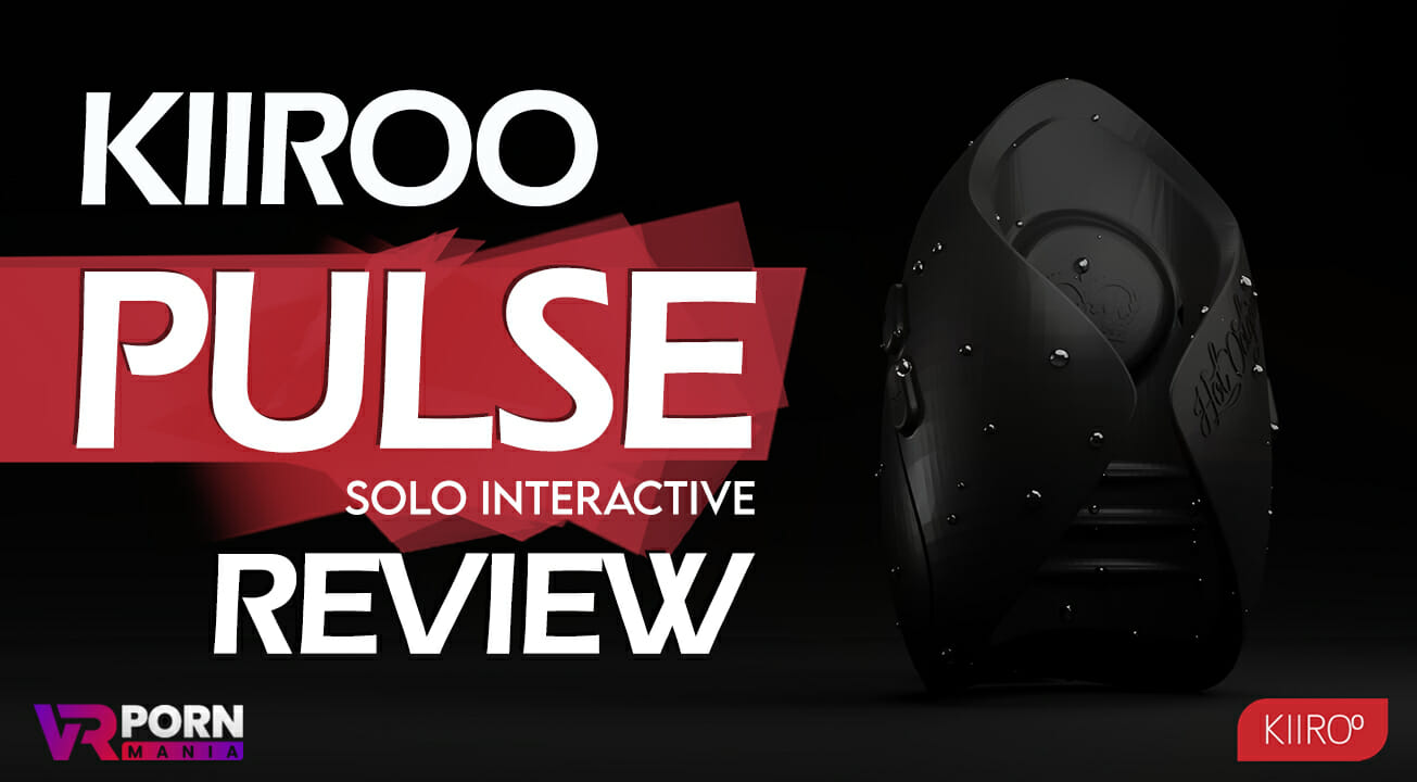 Kiiroo Pulse Solo Interactive Featured